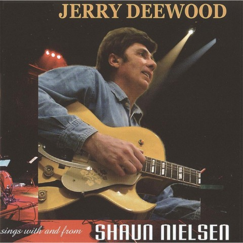 Jerry-Deewood-Sings-With-And-From-Shaun-Nielsen