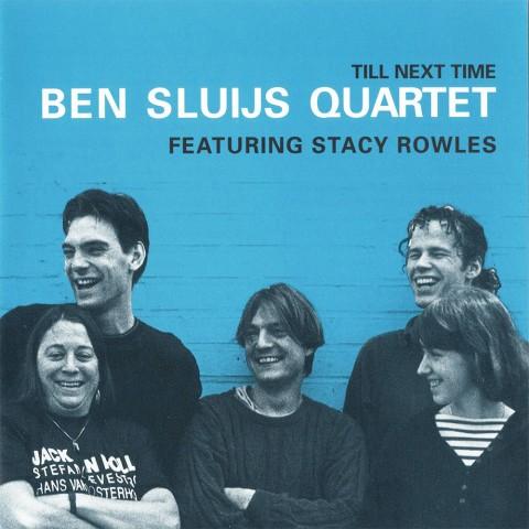 Ben-Sluijs-Quartet---Till-Next-Time