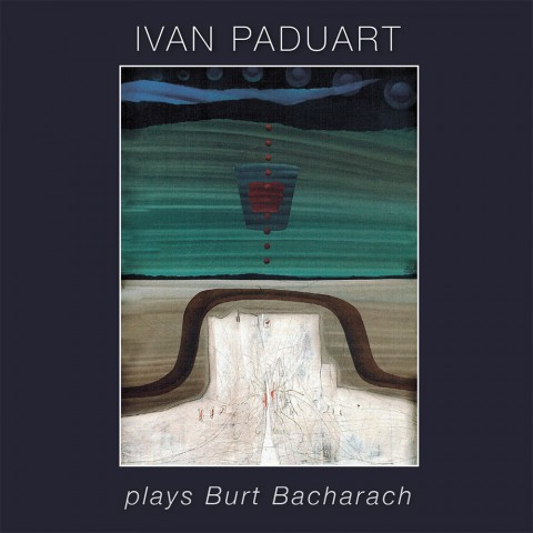 Ivan-Paduart---Plays-Burt-Bacharach