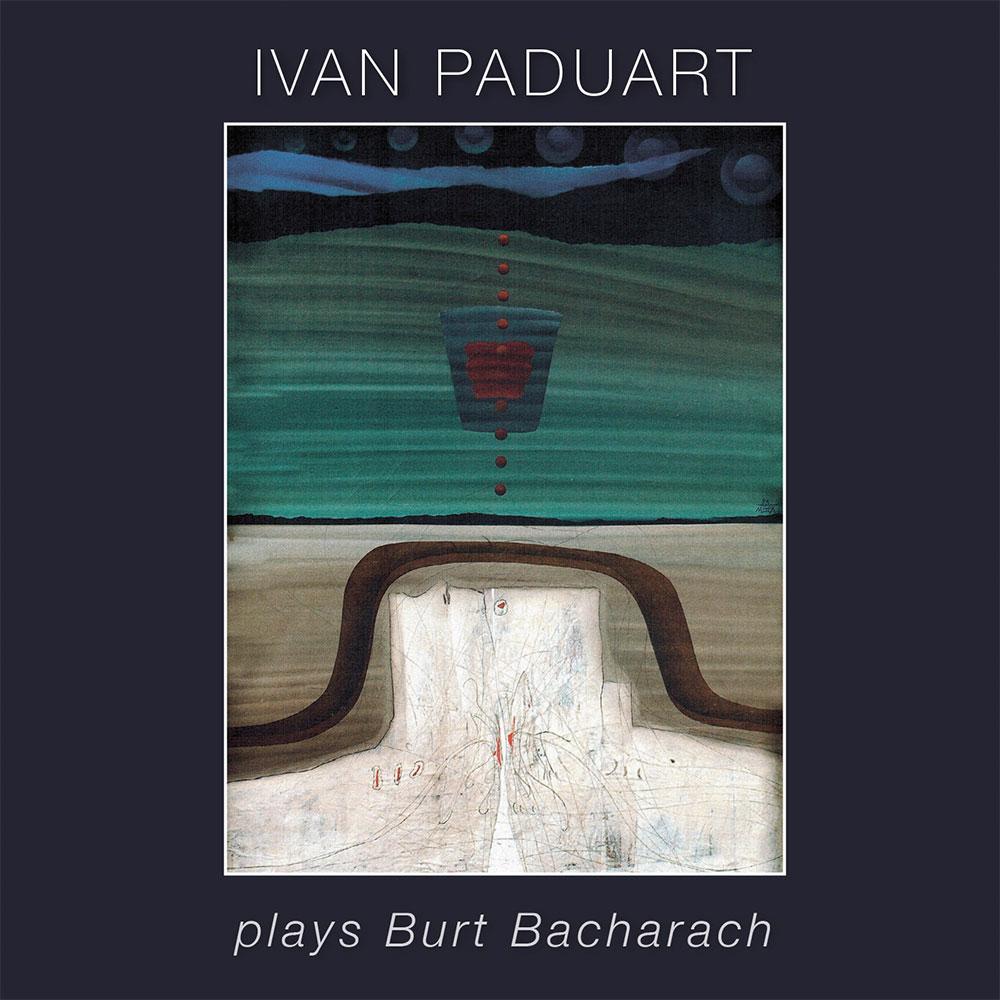 Ivan-Paduart---Plays-Burt-Bacharach