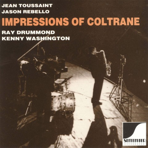 Jean-Toussaint,-Jason-Rebello,-Ray-Drummond,-Kenny-Washington---Impressions-Of-Coltrane