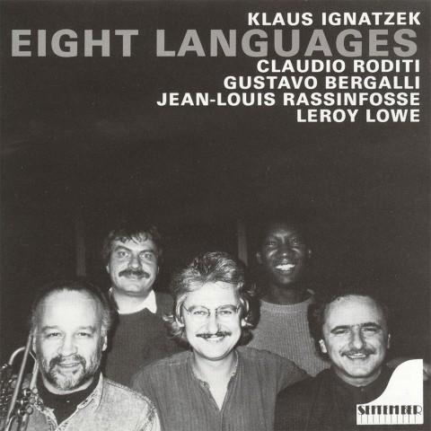 Klaus-Ignatzek,-Cloudio-Roditi,-Gustavo-Bergalli,-Jean-Louis-Rainfosse,-Leroy-Lowe---Eight-Languages