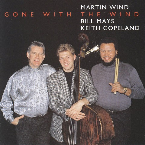 Martin-Wind,-Bill-Mays-&-Keith-Copeland---Gone-With-The-Wind