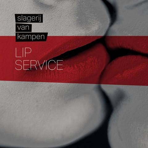Slagerij van Kampen - Lip Service - CD