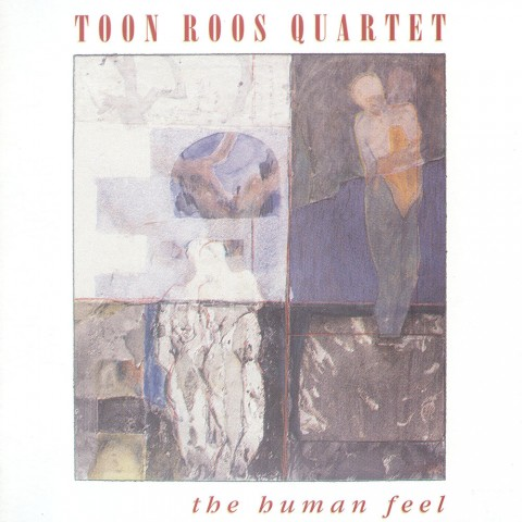 Toon-Roos-Quartet---The-Human-Feel
