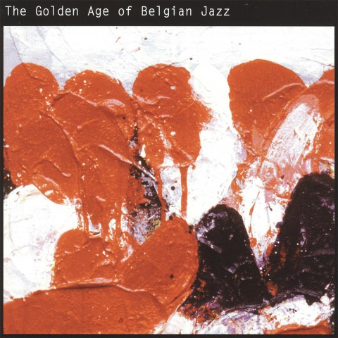 Various---The-Golden-Age-Of-Belgian-Jazz