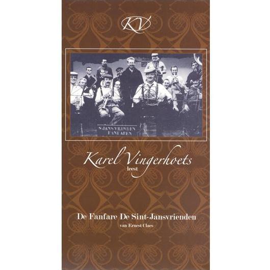 Karel Vingerhoets - De Fanfare De Sint-Jansvrienden 530530