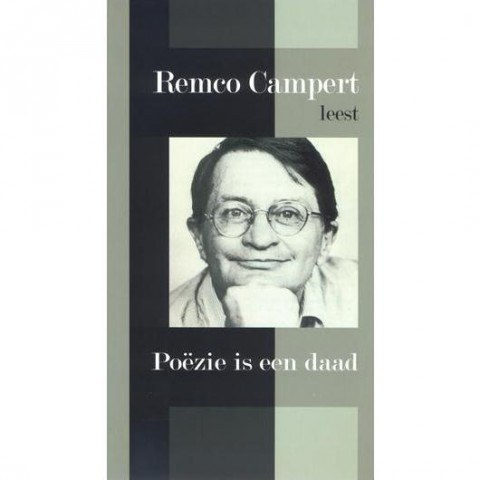 Remco Campert - Poëzie Is Een Daad 530530