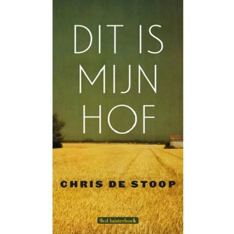 Chris De Stoop - Dit Is Mijn Hof 530530